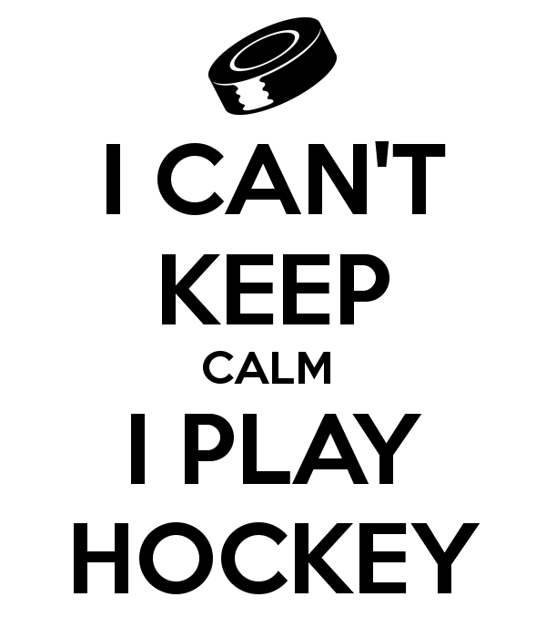 i-can-t-keep-calm-i-play-hockey